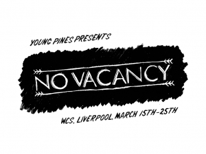 Young Pines part deux introduce No Vacancy