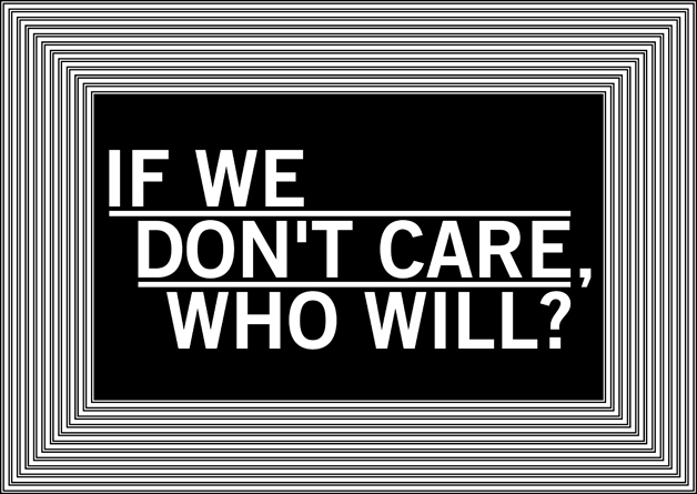 If We Don't Care, Who Will?, by Craig Matchett